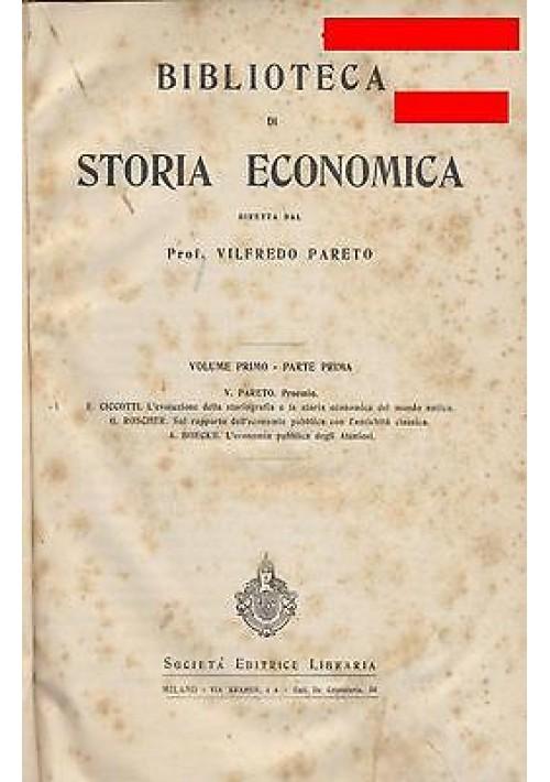 BIBLIOTECA DI STORIA ECONOMICA Vilfredo Pareto COMPLETA 6 volumi in 8 tomi 1903