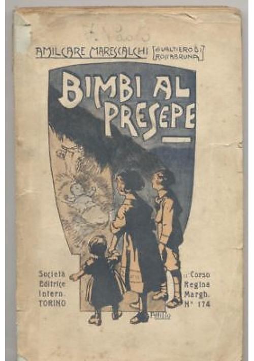 BIMBI AL PRESEPE Amilcare Marescalchi - Gualtiero di Roccabruna 1921 SEI Mussino