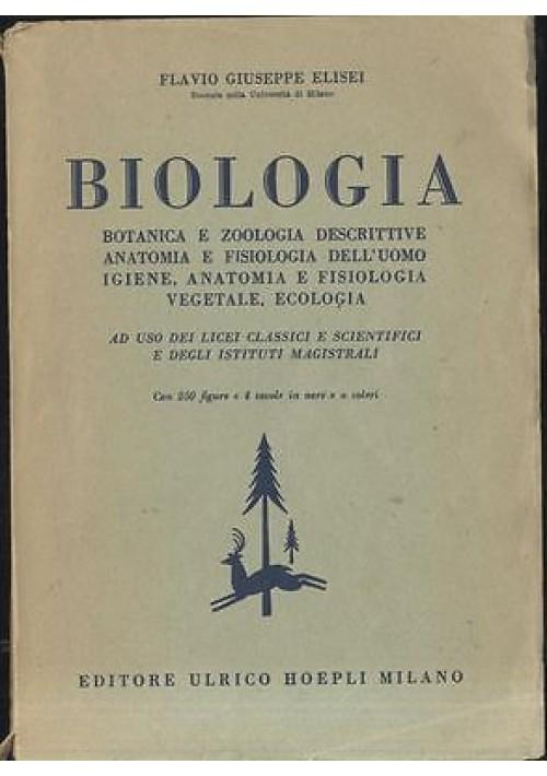 BIOLOGIA di Flavio Giuseppe Elisei botanica e zoologia descrittive anatomia