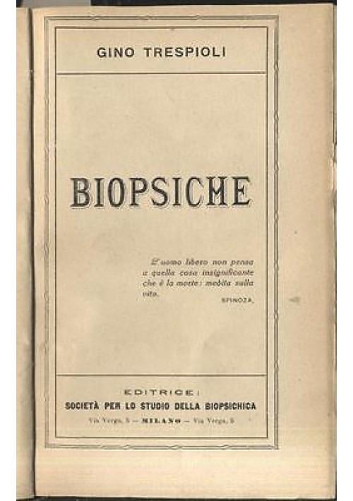 BIOPSICHE di Gino Trespioli - Società per lo studio della biopsichica  1926