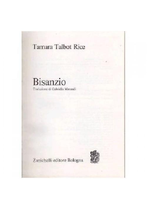 BISANZIO - Tamara Talbot Rice 1972 Zanichelli editore