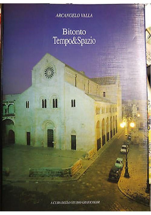BITONTO TEMPO & SPAZIO di Arcangelo Valla volume I  studio graficolor, 1993