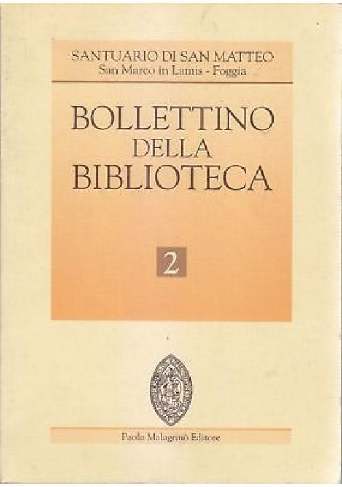 BOLLETTINO DELLA BIBLIOTECA Santuario San Matteo -San Marco in Lamis 1999 Foggia