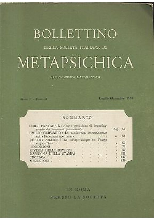 BOLLETTINO SOCIETà ITALIANA DI METAPSICHICA Anno I n II   luglio - dicembre 1955