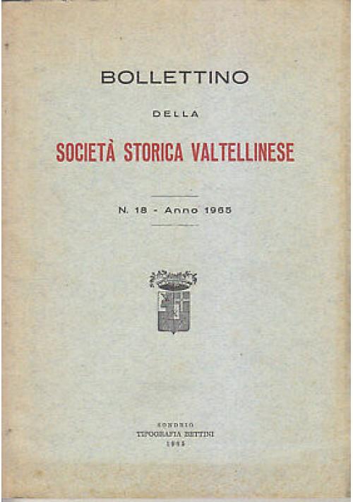 BOLLETTINO SOCIETA' STORICA VALTELLINESE n. 18 1965 Teglio nuove acquisizioni