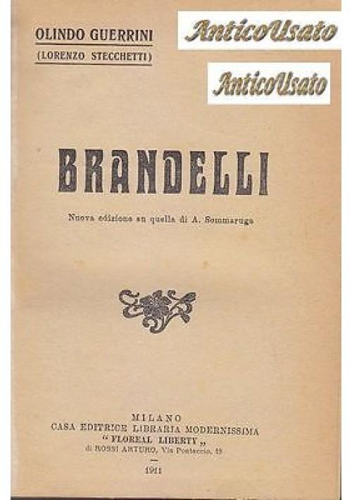 BRANDELLI di Olindo Guerrini 1911 Casa Editrice Modernissima Lorenzo Stecchetti