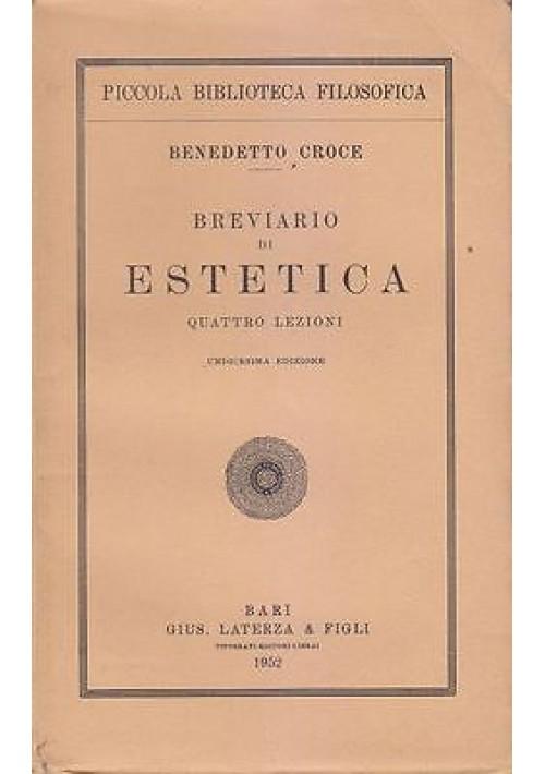 BREVIARIO DI ESTETICA di Benedetto Croce 1952 Laterza editore