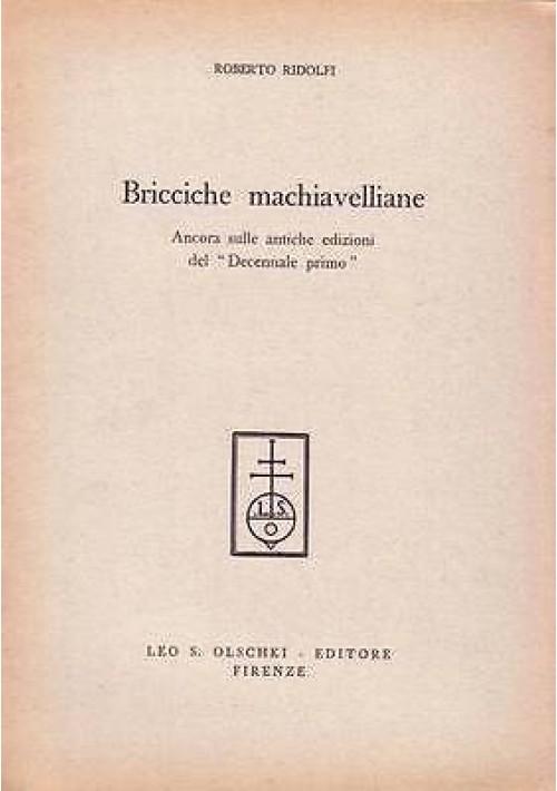 BRICCICHE MACHIAVELLIANE di Roberto Ridolfi antiche edizioni decennale primo