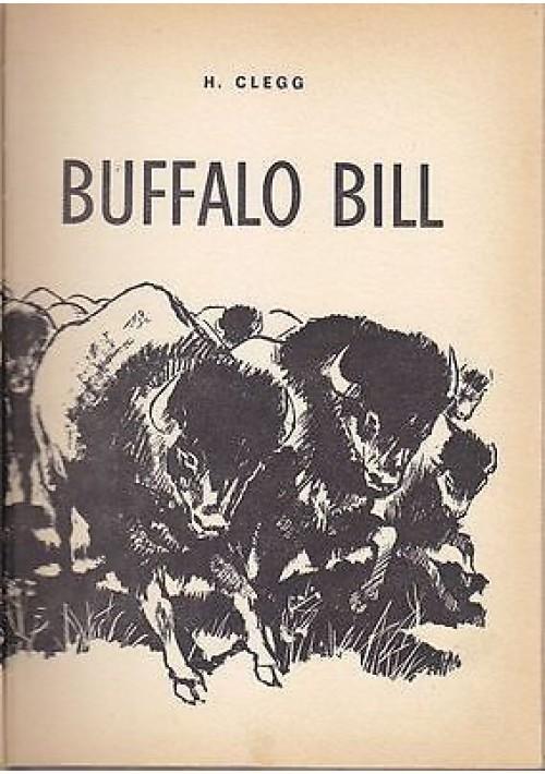 BUFFALO BILL di H Clegg - 1966 - AMZ editrice - illustrato per l'infanzia