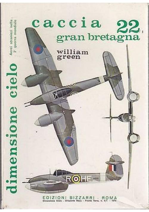 CACCIA GRAN BRETAGNA 22 di  William Green aerei stranieri II g.m. Bizzarri 1973