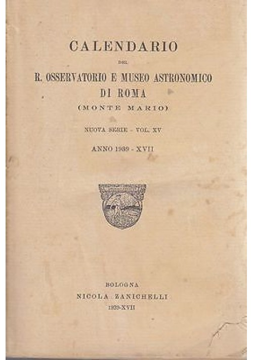 CALENDARIO DEL R. OSSERVATORIO E MUSEO ASTRONOMICO DI ROMA ANNO 1939