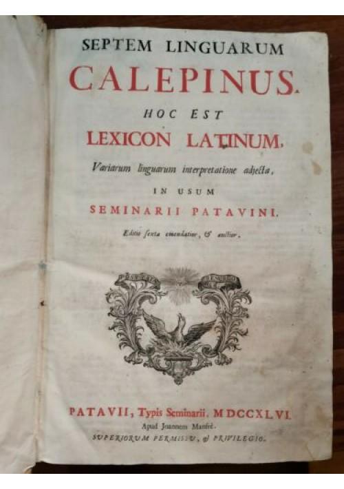 CALEPINO Septem Linguarum Lexicon Latinum 2 volumi Dizionario 7 Lingue del 1746