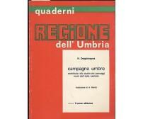 CAMPAGNE UMBRE volume V - L UOMO ABITANTE di H. Desplanques 1975 regione Umbria