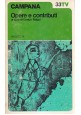 CAMPANA OPERE E CONTRIBUTI 2 volumi a cura di Enrico Falqui 1973 Vallecchi