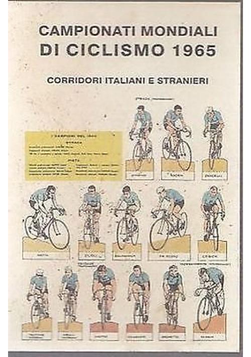 CAMPIONATI MONDIALI DI CICLISMO 1965 CORRIDORI ITALIANI E STRANIERI non viaggiat