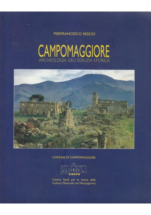 CAMPOMAGGIORE ARCHEOLOGIA DELL'EDILIZIA STORICA Pierfrancesco Rescio 1997 cscm