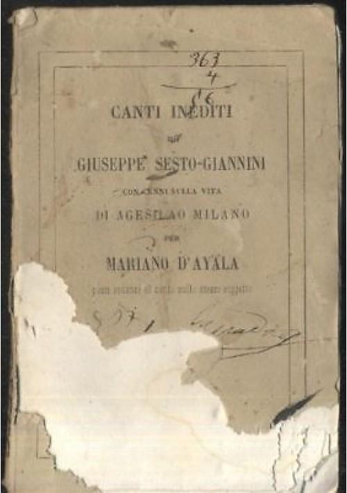 CANTI INEDITI di Giuseppe Sesto-Giannini 1860 ORIGINALE
