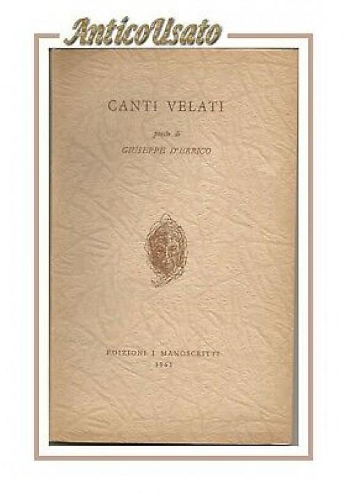 CANTI VELATI poesie di Giuseppe D'Errico 1963 edizione i manoscritti Avellino