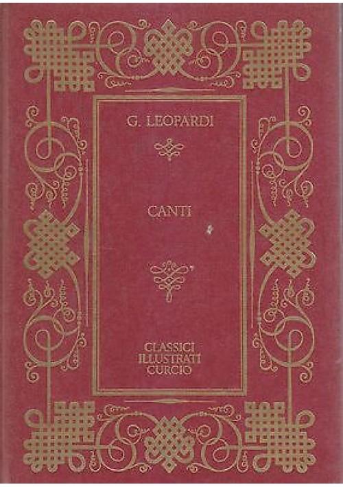 CANTI di Giacomo Leopardi illustrati da Giuseppe Mazzullo  1967  Curcio Editore
