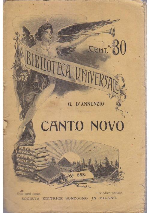 CANTO NOVO di Gabriele d'Annunzio 1909    Sonzogno biblioteca universale