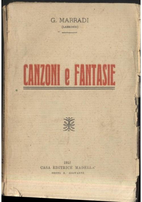 CANZONI E FANTASIE G. marradi (Labronio) 1915 Madella