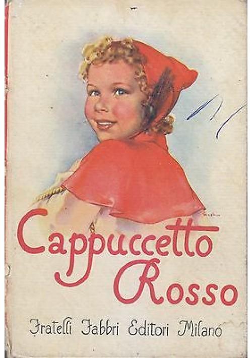 CAPPUCCETTO ROSSO narrata da Marsetti Noventa - Fratelli Fabbri Editore,1951 (?)