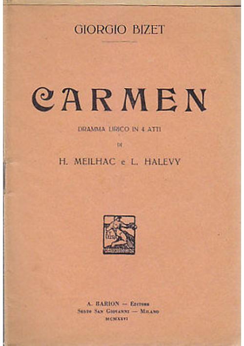CARMEN - DRAMMA LIRICO IN QUATTRO ATTI (LIBRETTO D'OPERA) 1926 Barion