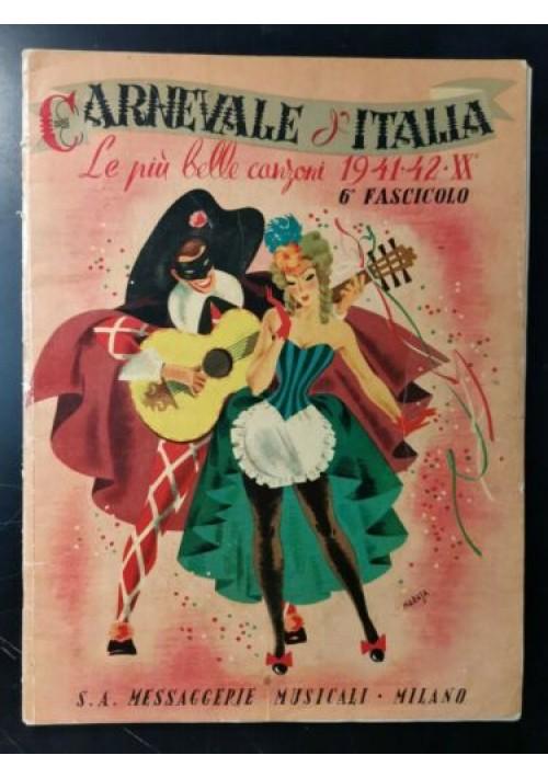CARNEVALE D'ITALIA le più belle CANZONI spartiti 1941 1942 copertina di Maraja