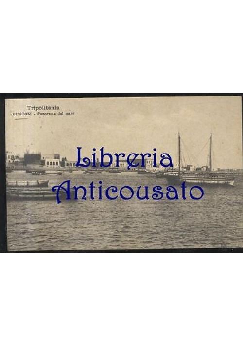 CARTOLINA BENGASI - PANORAMA DAL MARE - VIAGGIATA 19/04/1912 - TRIPOLITANIA