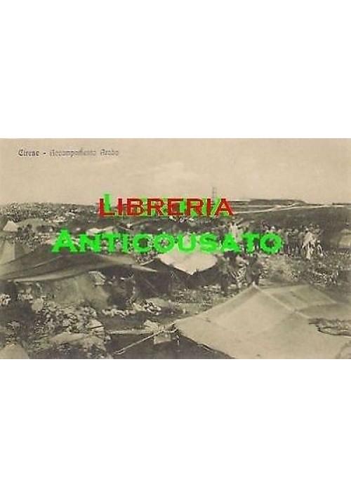 CARTOLINA CIRENE ACCAMPAMENTO ARABO (LIBIA ITALIANA ) non viaggiata