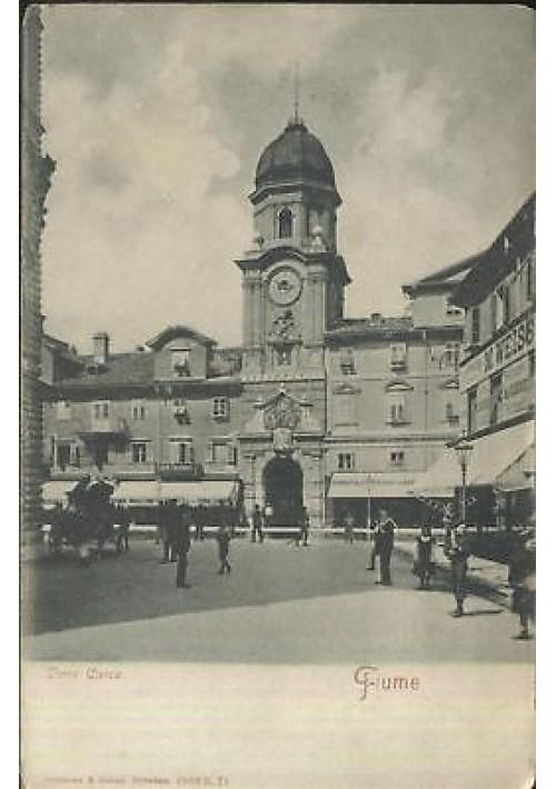 CARTOLINA FIUME - TORRE CIVICA - viaggiata 1911 - ORIGINALE BIANCO NERO