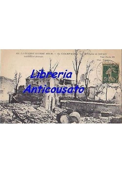 CARTOLINA LA GRANDE GUERRE 1914 - 1916 VUEDE L'EGLISE DE SOUAN viaggiata 1917