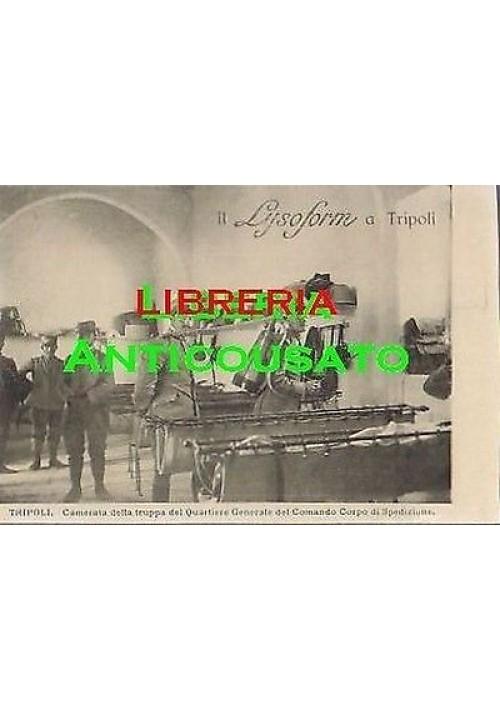 CARTOLINA LYSOFORM TRIPOLI - camerata corpo spedizione -NON VIAGGIATA animata
