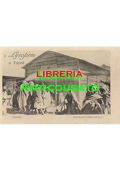 CARTOLINA LYSOFORM TRIPOLI - disinfezione degli indigeni -NON VIAGGIATA animata