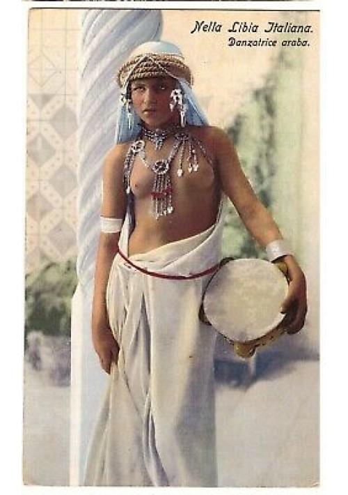 CARTOLINA NELLA LIBIA ITALIANA danzatrice araba non viaggiata colori