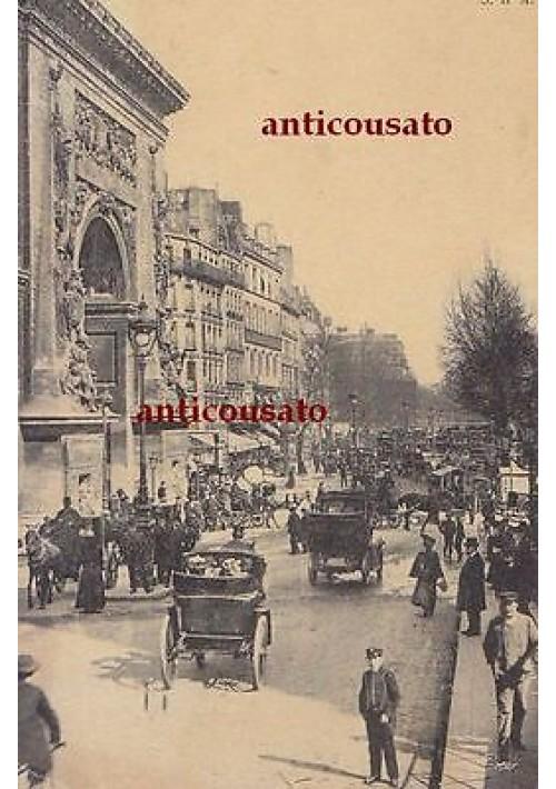 CARTOLINA Paris Boulevard Saint Denis - viaggiata 1911 animata postcard bella