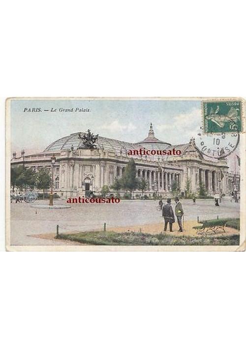 CARTOLINA Paris le Grand Palais - viaggiata 1910 colori animata postcard