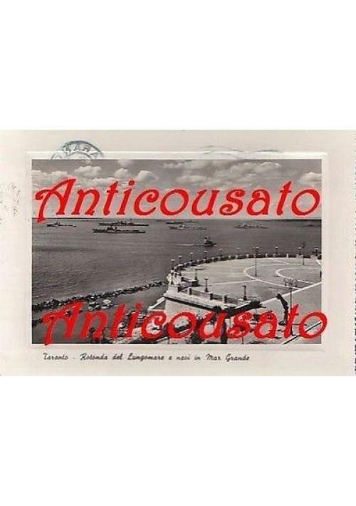 CARTOLINA - TARANTO ROTONDA DEL LUNGOMARE E NAVI IN MAR GRANDE - VIAGGIATA 1949
