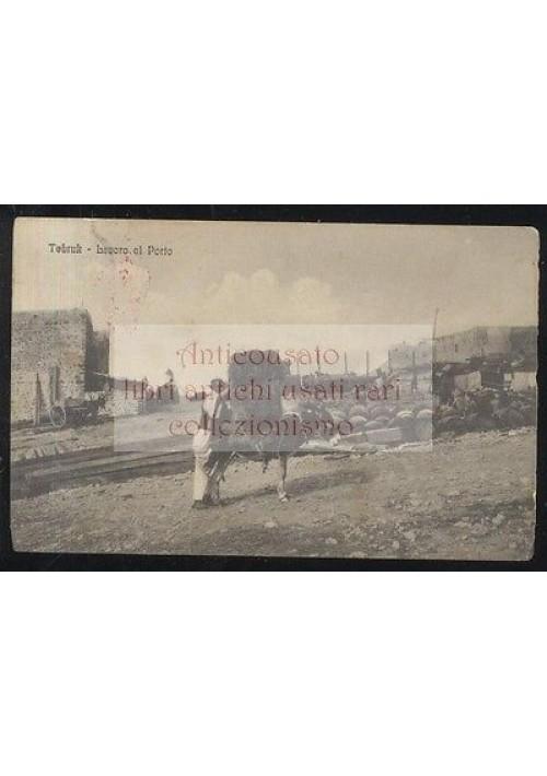 CARTOLINA TOBRUK  lavoro al porto VIAGGIATA anni '20 animata