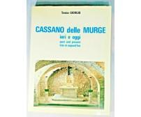 CASSANO DELLE MURGE ieri e oggi di Tonino Giorgio 1987 libro storia AUTOGRAFATO