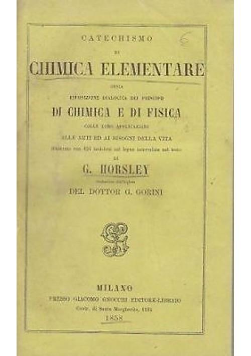 CATECHISMO DI CHIMICA ELEMENTARE di D. G. Horsley - 1858 Gnocchi 134 xilografie