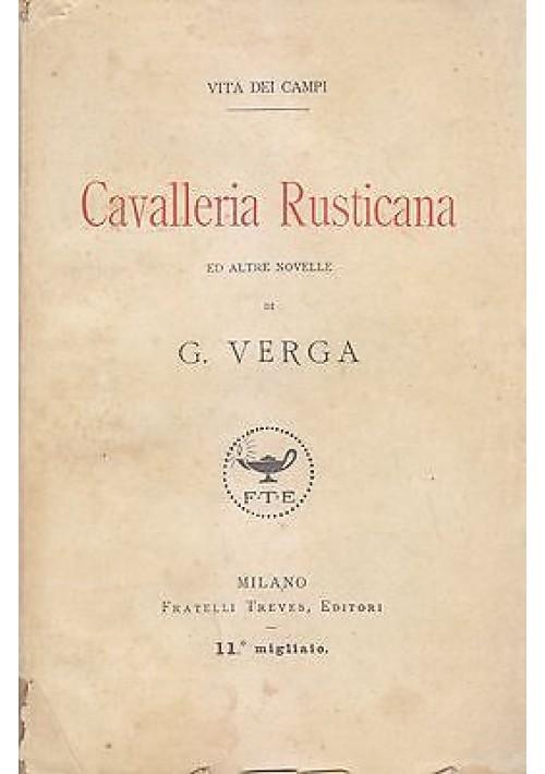 CAVALLERIA RUSTICANA ED ALTRE NOVELLE di Giuseppe Verga - Fratelli Treves 1920