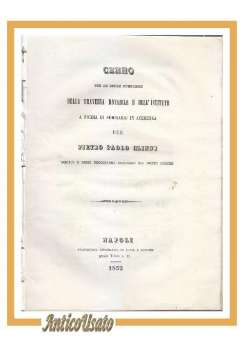 CENNO PER LE OPERE PUBBLICHE Acerenza di Pietro Paolo Glinni 1852 libro antico