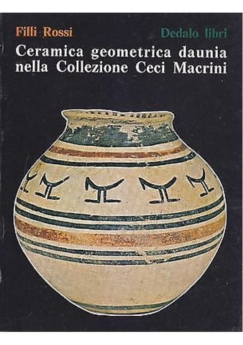 CERAMICA GEOMETRICA DAUNIA NELLA COLLEZIONE CECI MARINI di  Rossi 1979 Dedalo