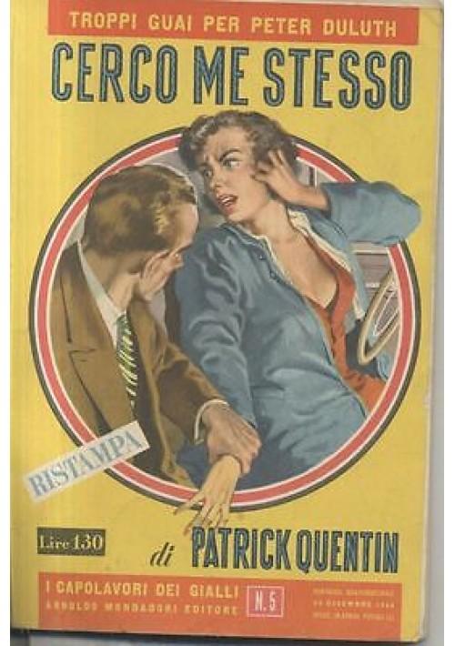 CERCO ME STESSO di Patrick Quentin - Mondadori 28 DICEMBRE 1954