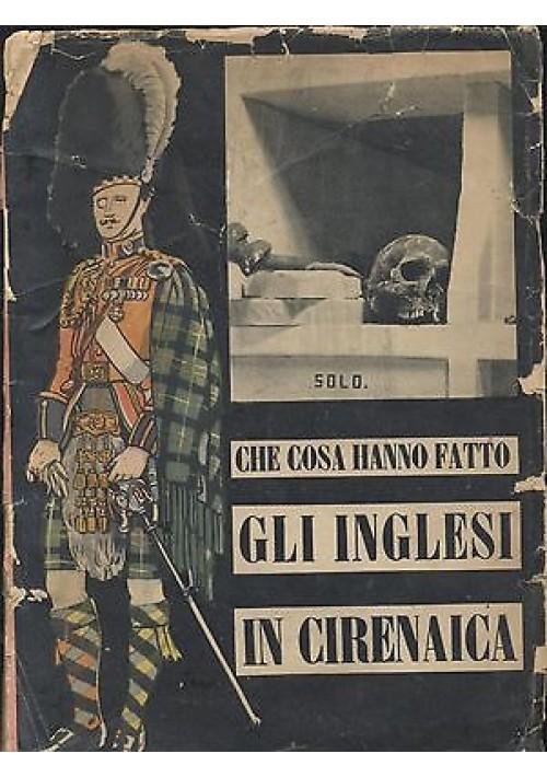 CHE COSA HANNO FATTO GLI INGLESI IN CIRENAICA 1941 Ministero cultura popolare
