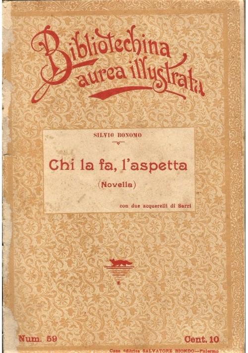 CHI LA FA L ASPETTA di Silvio Bonomo 1900 Salvatore Biondo illustrato Sarri