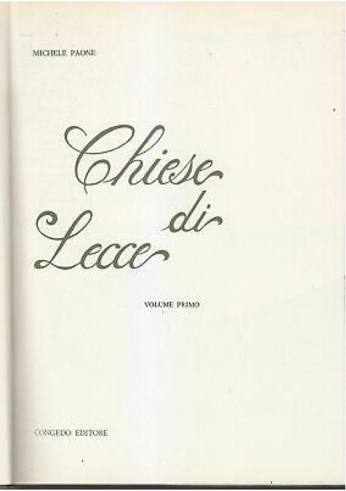 CHIESE DI LECCE volume I  di Michele Paone 1981 Congedo editore II edizione