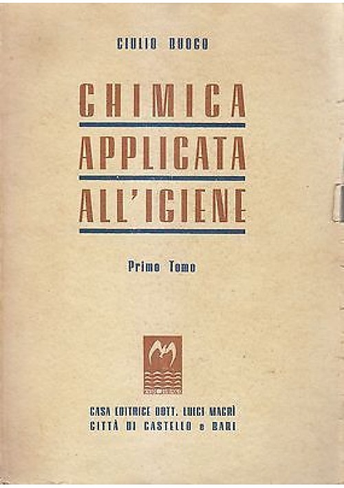 CHIMICA APPLICATA ALL'IGIENE  2 volumi completo di Giulio Buogo 1948 Macrì