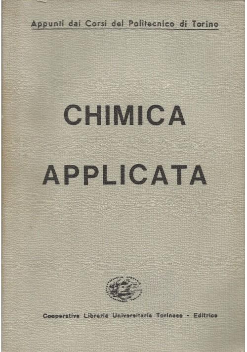 CHIMICA APPLICATA a cura del Politecnico di Torino 1971 Cooperativa Libraria